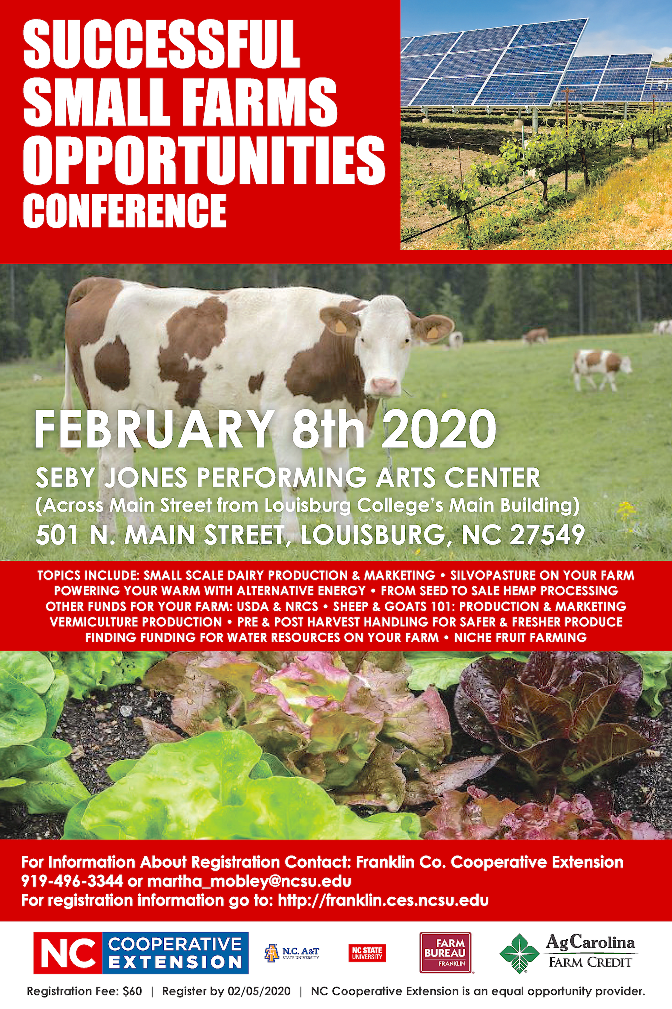 image if 2020 Successful Small Farms Opportunities Conference poster with registration information, location, breakout sessions topics, and pictures of cows ina pasture, varities of lettuce growing, and a solar farm.