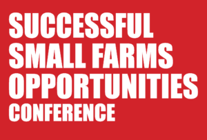 "Image of white words ""Successful Small Farms Opportunities Conference"" on a red background."