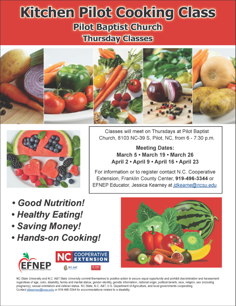Image of Kitchen Pilot Cooking Class flyer with dates, location, time and images of healthy foods, Expanded Food Nutrition Education Program (EFNEP) and N.C. Cooperative Extension logos.