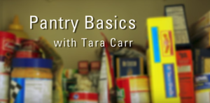"Image of the first frame of the video ""Stocking a Basic Pantry."""