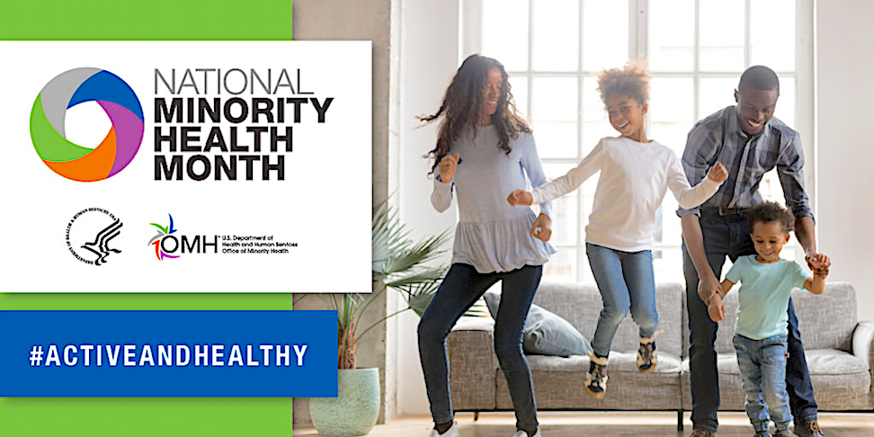 Image of National Minority Health Month header for week 2 with a minority race couple and two children dancing in their living room.