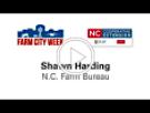 SHAWN HARDING, N.C. Farm Bureau President, video thumbnail